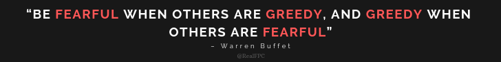 be fearful, be greedy